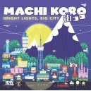 Bright Lights Big City: Machi Koro