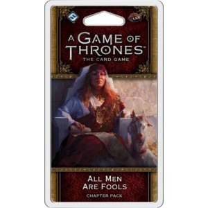 All Men Are Fools: A Game of Thrones LCG 2nd Ed.