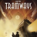BUNDLE Tramways + Paris / New York Expansion