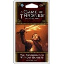 The Brotherhood Without Banners: A Game of Thrones LCG 2nd Edition
