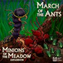 Minions of the Meadow: March of the Ants