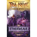 Etherweave Deck - Tash-Kalar: Arena of Legends