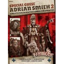 Special Guest Adrian Smith 2: Zombicide Green Horde