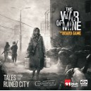 Tales from the Ruined City: This War of Mine: The Board Game