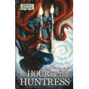 Arkham Novels: Hour of the Huntress Novella (ENG)
