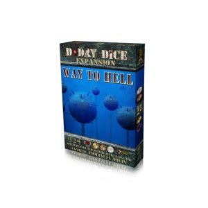 Way to Hell: D-Day Dice 2nd Edition