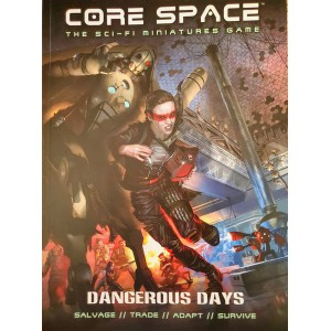 Dangerous Days: Core Space