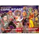 Shift Change At Megacorp: Core Space