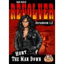 Revolver : Hunt the Man Down