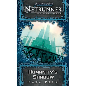 Humanity's Shadow: exp Android Netrunner