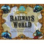 Railways of the world (ediz. 2010)