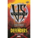 The Defenders: Vs. System 2PCG