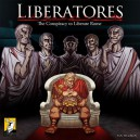 Liberatores: The Conspiracy to Liberate Rome