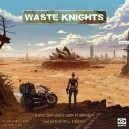 Waste Knights 2nd Ed.